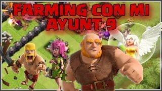 FARMING CON MI AYUNT 9 - COMO FARMEAR - A por todas con Clash of Clans - Español - CoC