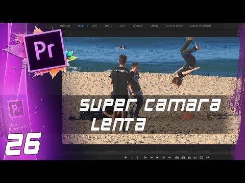 SÚPER CÁMARA LENTA   Cap: 26   Curso Adobe Premiere Pro CC 🎬
