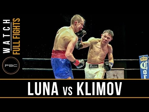 Luna vs Klimov FULL FIGHT: April 9, 2017 - PBC on FS1