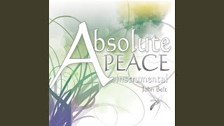 Provided to YouTube by Ditto Music Heart of Gold · John Belt Absolute Peace (Instrumental) ℗ John Belt Released on: 2010-06-01 Auto-generated by YouTube.