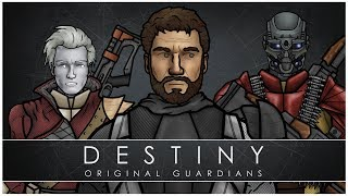 Destiny: Original Guardians (FULL VOLUME)