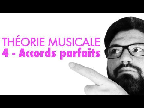 Vidéo 4 - Construction des accords parfaits (théorie musicale)