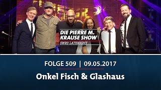 Die Pierre M. Krause Show vom 09.05.2017