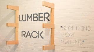003 Lumber Rack - something from nothing
