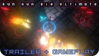 Run Gun Die Ultimate Trailer + Gameplay | PC STEAM