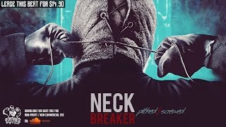 """[FREE] GANGSTER TRAP BEAT INSTRUMENTAL HARD DEEP - PITCHED - """"Neckbreaker"""" 