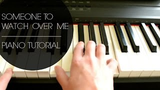 Someone To Watch Over Me (Piano Tutorial) | How To Music | Sarah Joy