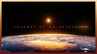 JOURNEY OF AN ASTEROID (short film by Ryan Talbot)