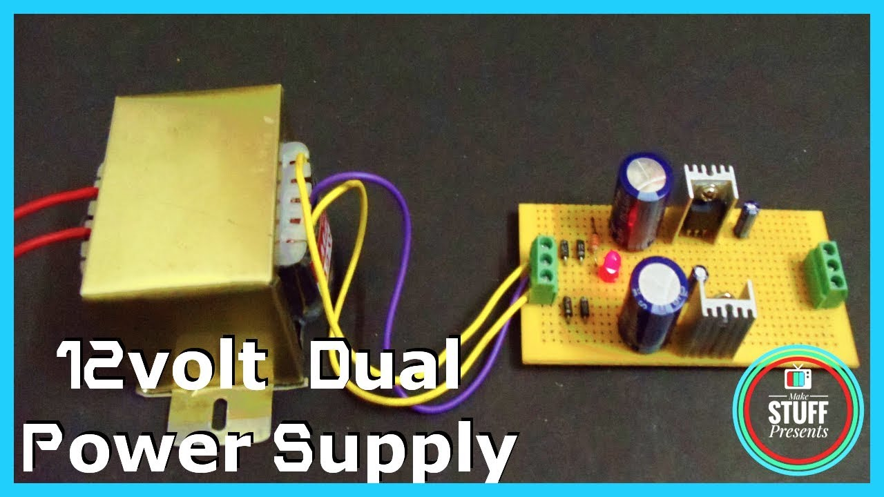 12 12 volt transformer based dual voltage power supply using 7812 7912 [ 1280 x 720 Pixel ]