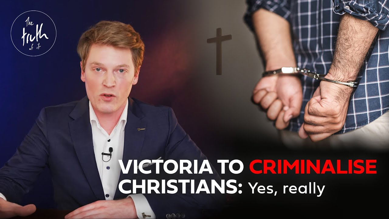 Victoria to Criminalise Christians - The Truth of It - Ep.55 - [Mirror]