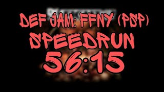 Def Jam FFNY: The Takeover speedrun any% in [56:15]