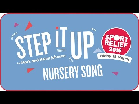 Step It Up for Sport Relief - 2016 Nursery Song