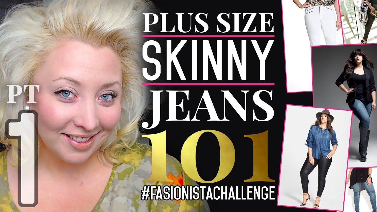 Plus Size Skinny Jeans 101: How to Wear Skinny Jeans with Curves ...
