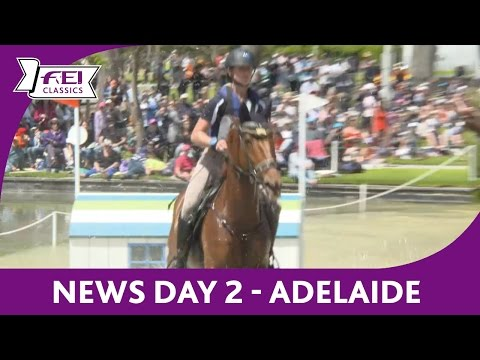 News Day 2 (Cross Country) - FEI Classics™ 2016/17 - Adelaide