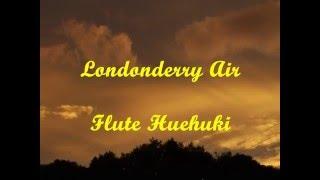ロンドンデリーの歌 フルート演奏   Londonderry Air  Danny Boy Flute