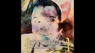 """""""Music is life itself""""- Louis Armstrong"""