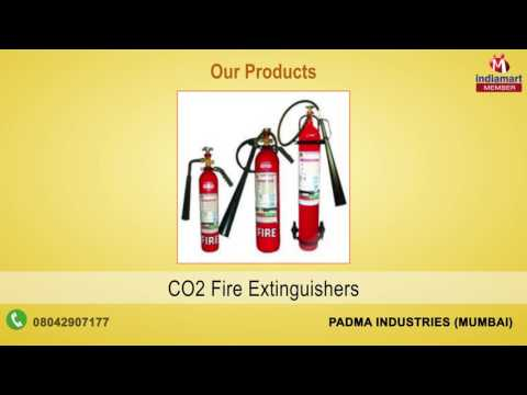 Fire Extinguishers and Fire Protection by Padma Industries, Mumbai