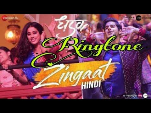 dhadak zingaat song ringtone download