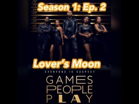 Review Games People Play Season 1 Ep 2 Lover S