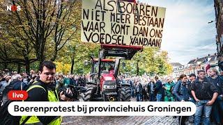 LIVE: Boeren demonstreren bij provinciehuis Groningen