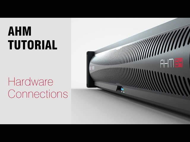 AHM System Manager - Hardware Connections
