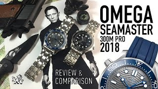 Has Omega Perfected The Seamaster 300m In 2018? - A Review & Comparison Of 007
