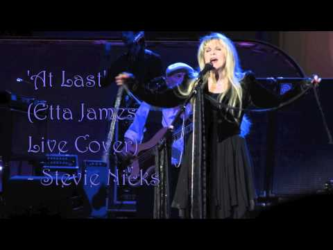 At Last (Etta James Cover) - Stevie Nicks
