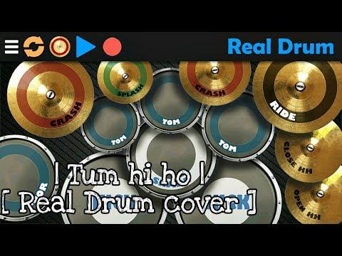 Tum Hi Ho : Aashiqui 2 : Arijit Singh : Real Drum Cover