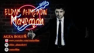 Eldar Ahmedow Maysajan remix 2019 mp3