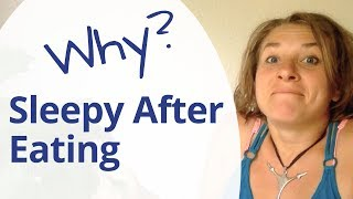 Sleepy After Eating - Is It Normal?  - The 5 Reasons Why You Feel Tired After Eating