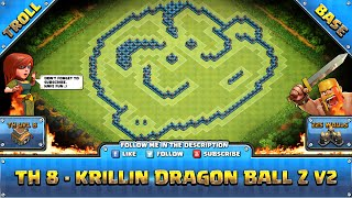 ★ Clash of Clans Troll Base ★ TH8 Trophy - Krillin Dragon Ball Z V2