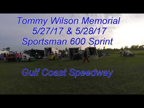 Tommy Wilson Memorial - Gulf Coast Speedway 5/27/17 & 5/28/17