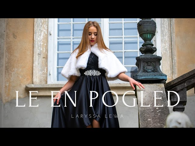 Laryssa Lewa - Le en pogled (Official video) - PREMIERA!