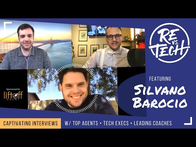 Real Estate Vs Tech with Supreme Agent Silvano Barocio - Episode 023