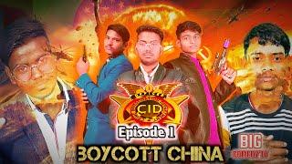CID | Boycott China |CID comedy video | BY - Big Comedy Tv | !!New Comedy Video 2020 !!