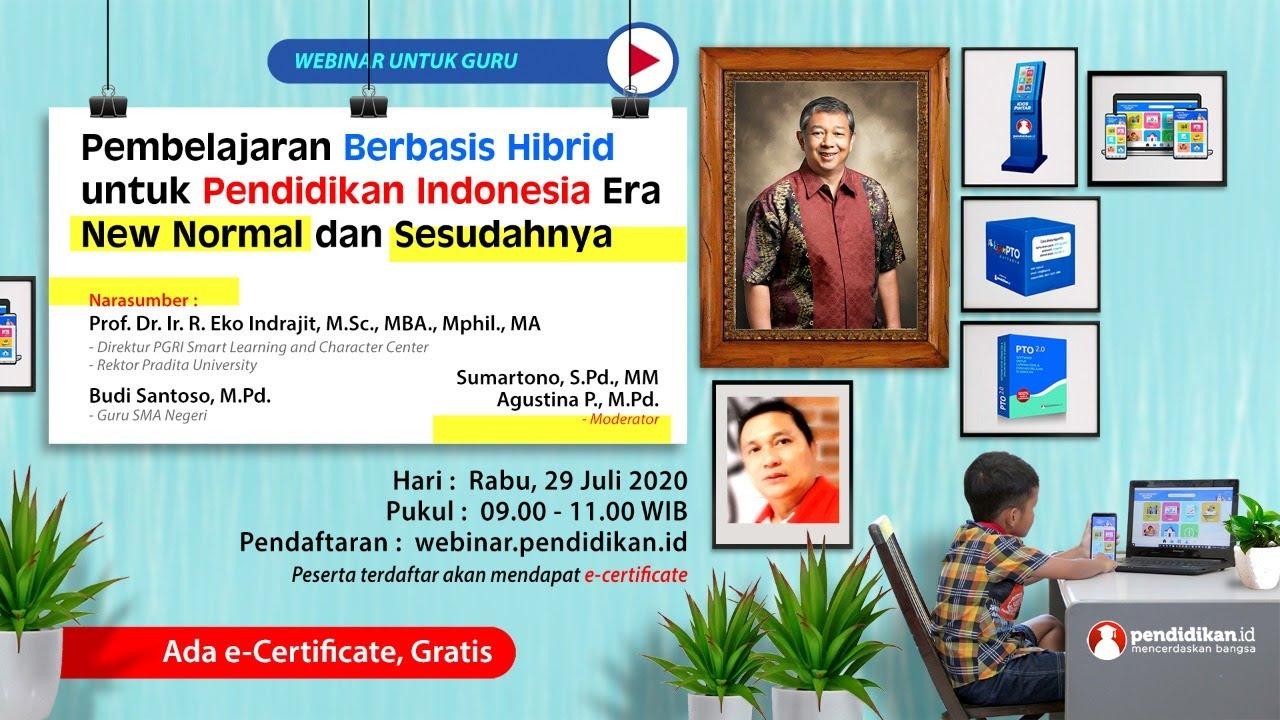 Webinar Guru: Pembelajaran Berbasis Hybrid untuk Pendidikan Indonesia Era New Normal dan Sesudahnya