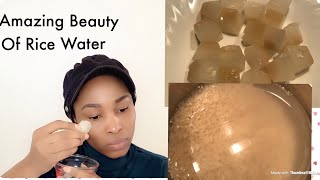 How To Use   Rice Water To  Lift And Tighten Your Face. Skin Care Routine