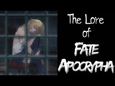 The Lore of Fate/Apocrypha - Part 4 - The Finale