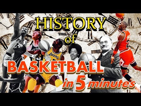 The HISTORY Of BASKETBALL In 5 Minutes