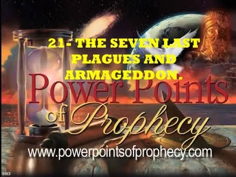 21/26- The seven last plagues and Armageddon. Ptr. Lynnwood Spangler