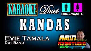 KANDAS || Evie Tamala || KARAOKE