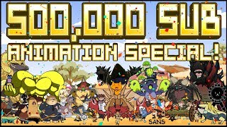 500,000 Subscribers Animation Special!!