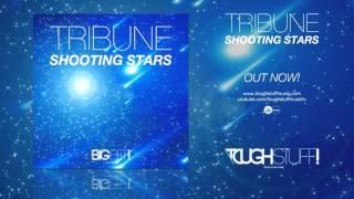 Tribune - Shooting Stars (Radio Edit)