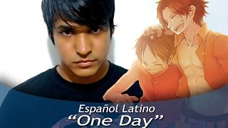 "One Piece OP 13 ""One Day"" (Español Latino)"