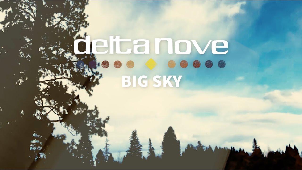 Delta Nove - Big Sky (Official Music Video)