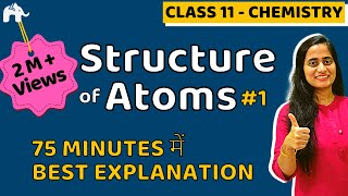 Structure Of Atom | Class 11 Chemistry | Chapter 2 | JEE NEET CBSE #1