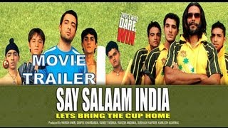 Say Salaam India | Movie Trailer