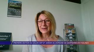 Yvelines | Première édition du salon art et jardin au domaine de Dampierre-en-Yvelines