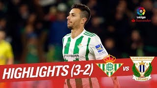 Resumen de Real Betis vs CD Leganés (3-2)