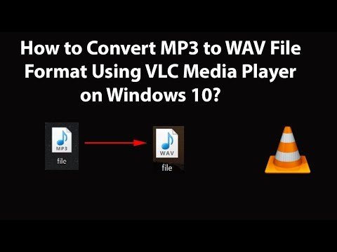How To Convert MP3 To WAV File Format Using VLC Media Player On Windows 10?